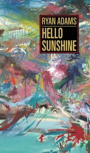 Hello Sunshine ebook by Ryan Adams