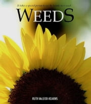 Weeds ebook by Ruth McLeod-Kearns