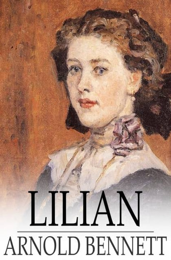 Lilian ebook by Arnold Bennett