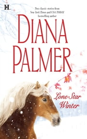 Lone Star Winter - An Anthology ebook by Diana Palmer