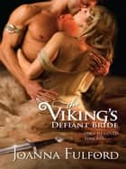 The Viking's Defiant Bride Ebook di Joanna Fulford