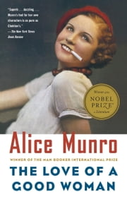 The Love of a Good Woman - Stories ebook by Alice Munro
