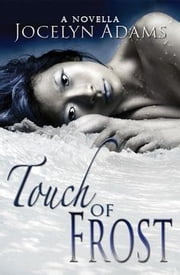 Touch of Frost ebook by Jocelyn Adams