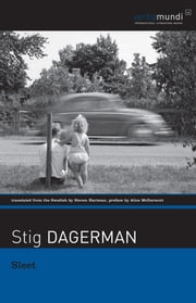 Sleet - Selected Stories ebook by Stig Dagerman,Steven Hartman,Alice McDermott