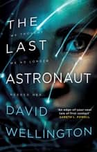 The Last Astronaut - Shortlisted for the Arthur C. Clarke Award ebook by