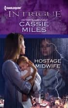 Hostage Midwife ebooks by Cassie Miles