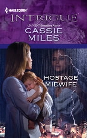 Hostage Midwife ebook by Cassie Miles
