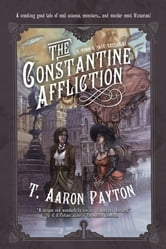 The Constantine Affliction ebook by T. Aaron Payton