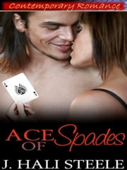 Ace of Spades ebook by J. Hali Steele