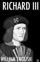 Richard III ebook by William English