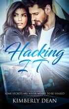 Hacking IT ebook by Kimberly Dean