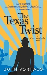 The Texas Twist ebook by John Vorhaus