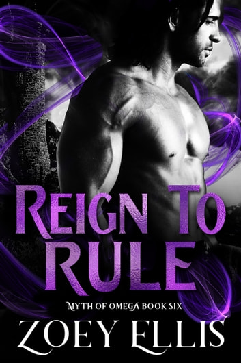Reign To Rule ebook by Zoey Ellis