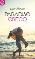 Paradiso greco (eLit) eBook by Lucy Monroe