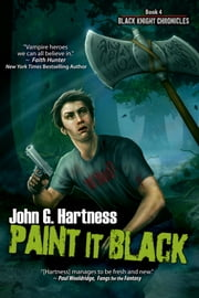 Paint It Black ebook by John G. Hartness