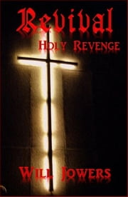 Revival: ebook by Will Jowers