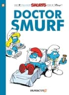 Smurfs #20: Doctor Smurf ebook by Peyo