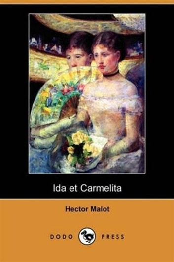 Ida Et Carmelita ebook by Hector Malot