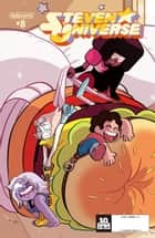 Steven Universe #8 ebook by Jeremy Sorese, Coleman Engle