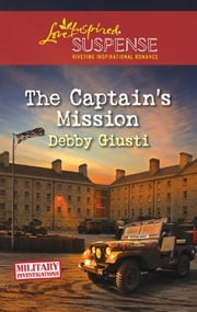 The Captain's Mission ebook by Debby Giusti