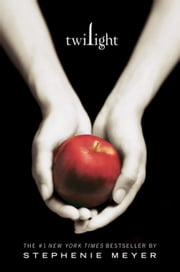 Twilight ebook by Stephenie Meyer