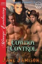 Cowboy Control ebook by Jane Jamison