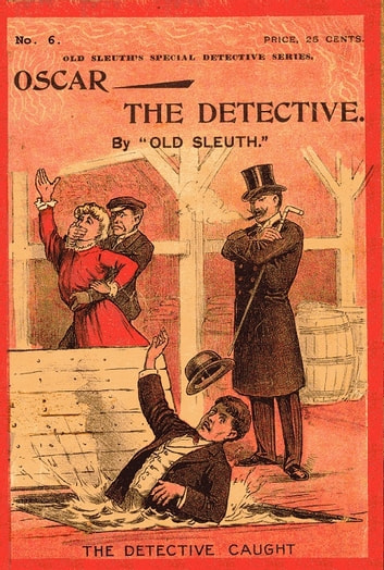 Oscar the Detective or Dudie Dunne, the Exquisite Detective ebook by Harlan Page Halsey