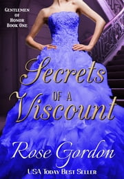 Secrets of a Viscount (Historical Regency Romance) ebook by Rose Gordon