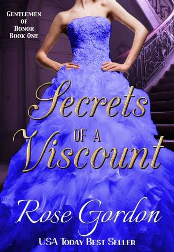 Secrets of a Viscount ebook by Rose Gordon