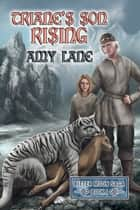 Triane's Son Rising ebook by Amy Lane
