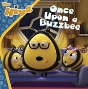 Once Upon a Buzzbee ebook by Sarah Maizes