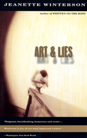 Art & Lies ebook by Jeanette Winterson