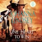 One Heart to Win audiobook by Johanna Lindsey