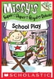 School Play: A Branches Book (Missy's Super Duper Royal Deluxe #3) ebook by Susan Nees