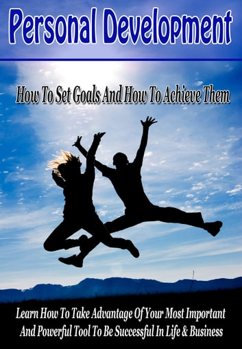 Develop A Successful Mindset: How To Set Goals And How To Achieve Them ebook by Knut Ofstbo