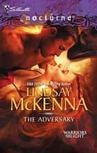 The Adversary ebook by Lindsay McKenna