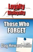 Those Who Forget ebook by Dag Heward-Mills