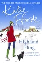 Highland Fling eBook by Katie Fforde