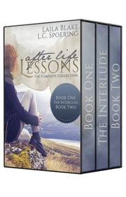 The Complete After Life Lessons Collection eBook von L.C. Spoering,Laila Blake