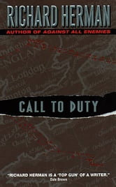 Call to Duty ebook by Richard Herman
