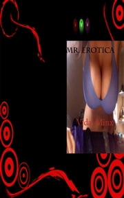 Mr. Erotica ebook by Vidal Minx