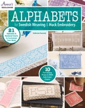 Alphabets for Swedish Weaving & Huck Embroidery ebook by Katherine Kennedy