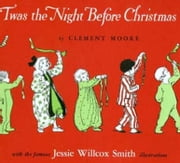 Twas the Night Before Christmas, illustrated ebook by Moore,Clement C.