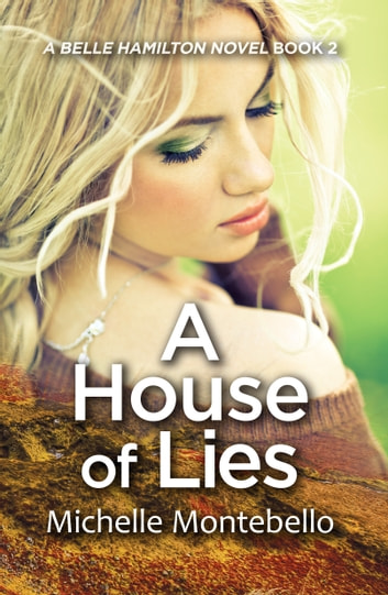 A House of Lies ebook by Michelle Montebello