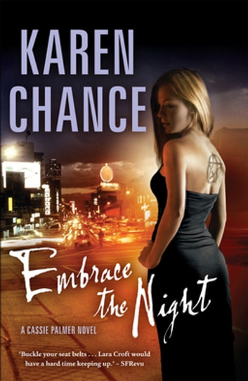 Embrace the Night: A Cassie Palmer Novel Volume 3 - A Cassie Palmer Novel Volume 3 ebook by Karen Chance