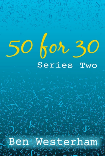 50for30 Series Two ebook by Ben Westerham