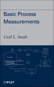 Basic Process Measurements ebook by Cecil L. Smith