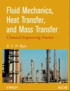 Fluid Mechanics, Heat Transfer, and Mass Transfer - Chemical Engineering Practice ebook by K. S. Raju