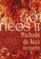 Um Esqueleto ebook by Machado de Assis