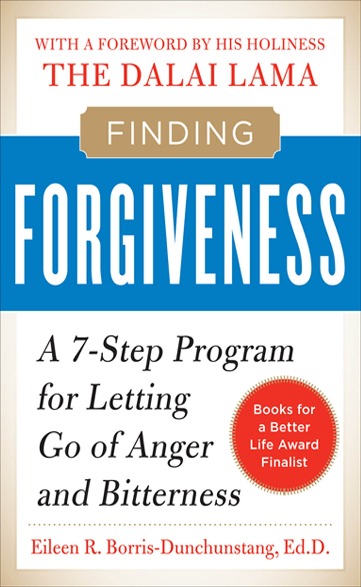Finding forgiveness a 7 step program for letting go of anger and finding forgiveness a 7 step program for letting go of anger and bitterness a 7 step program for letting go of anger and bitterness ebook by eileen fandeluxe PDF